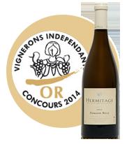 Concours des Vignerons Indépendants 2014 - Médaille d'or Hermitage Blanc 2012